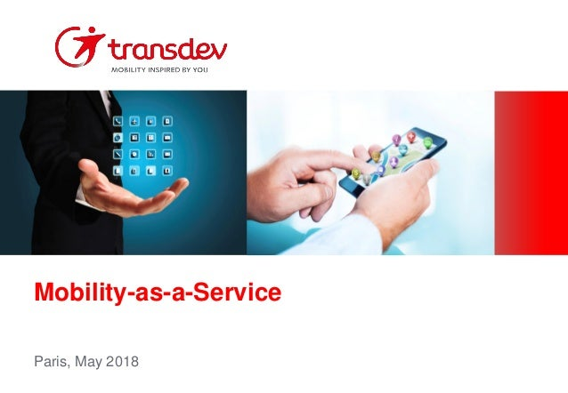 Mobility-as-a-Service Paris, May 2018