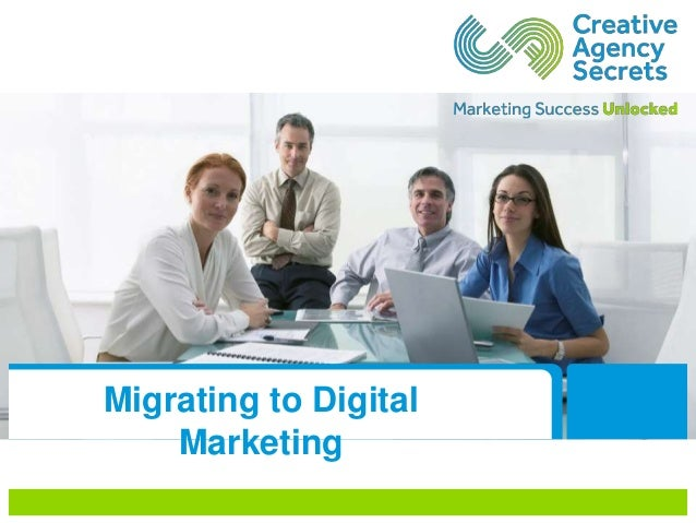 Migrating to Digital Marketing