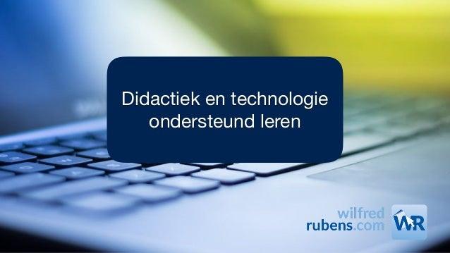 Didactiek en technologie ondersteund leren