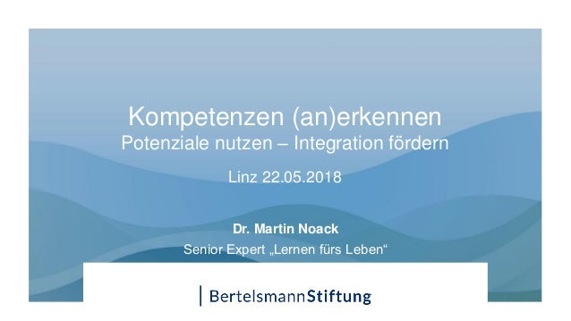 Kompetenzen Anerkennen Potenziale Nutzen Integration Fördern