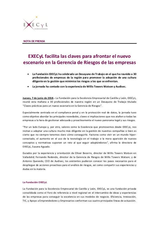 NOTA DE PRENSA EXECyL facilita las claves para afrontar el nuevo escenario en la Gerencia de Riesgos de las empresas  La ...