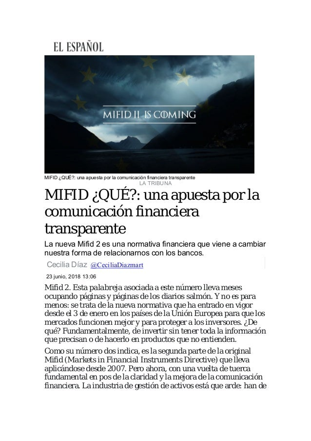 MIFID ¿QUÉ?: una apuesta por la comunicación financiera transparente LA TRIBUNA MIFID ¿QUÉ?: una apuesta por la comunicaci...