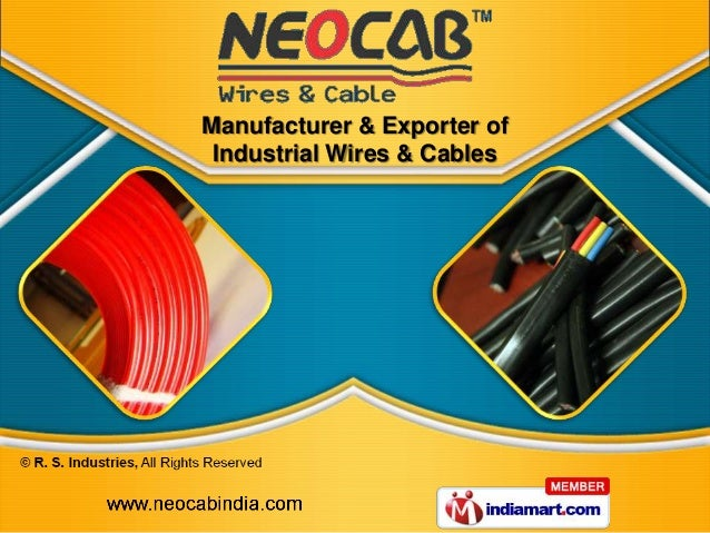 Manufacturer & Exporter of Industrial Wires & Cables
