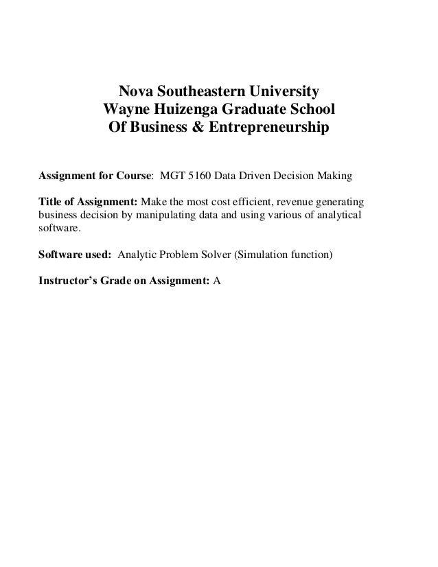 analytic problem solver nova southeastern university wayne huizenga graduate school of business entrepreneurship assignment for course mgt