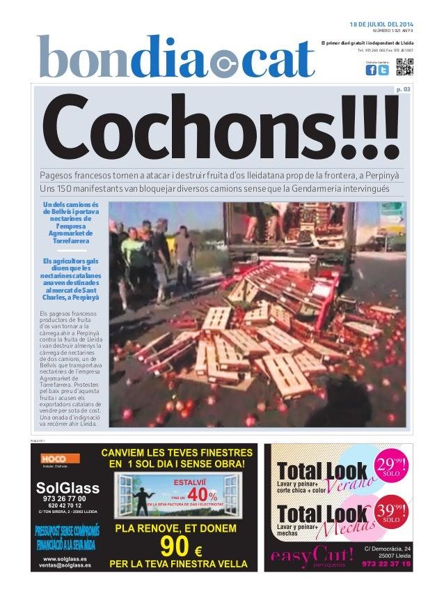 Tel.: 973 260 065 Fax: 973 261 067 El primer diari gratuït i independent de Lleida Visita'ns també a: 18 DE JULIOL DEL 201...