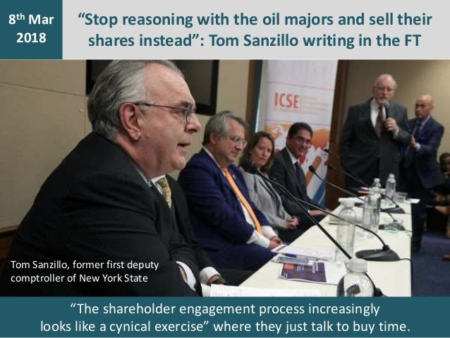 """""""Stop reasoning with the oil majors and sell their shares instead"""": Tom Sanzillo writing in the FT 7th Jan 2016 8th Mar 20..."""