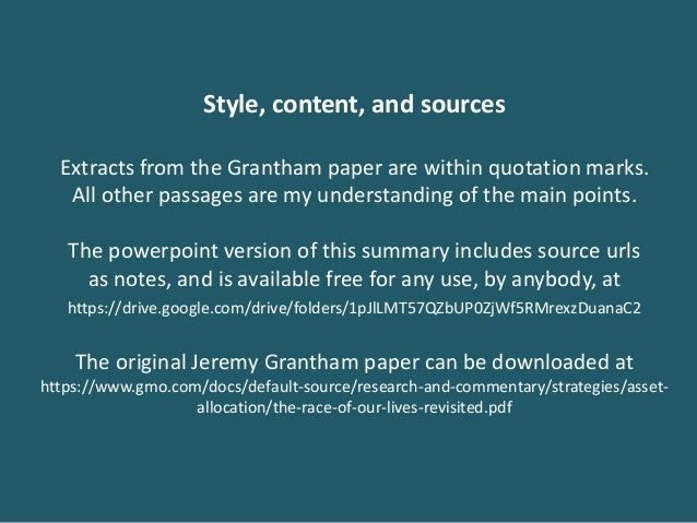Style, content, and sources Extracts from the Grantham paper are within quotation marks. All other passages are my underst...