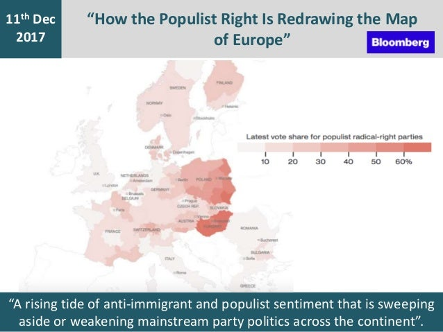 """""""How the Populist Right Is Redrawing the Map of Europe"""" 7th Jan 2016 11th Dec 2017 """"A rising tide of anti-immigrant and po..."""