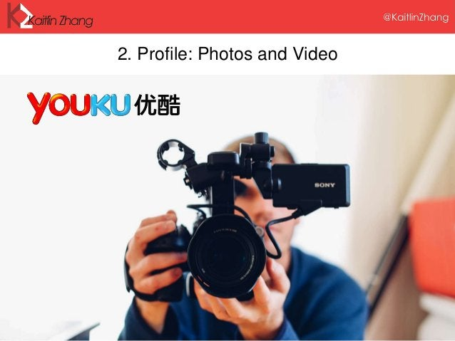2. Profile: Photos and Video