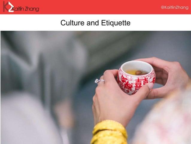 Culture and Etiquette