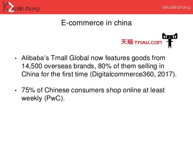E-commerce in china • Alibaba's Tmall Global now features goods from 14,500 overseas brands, 80% of them selling in China ...