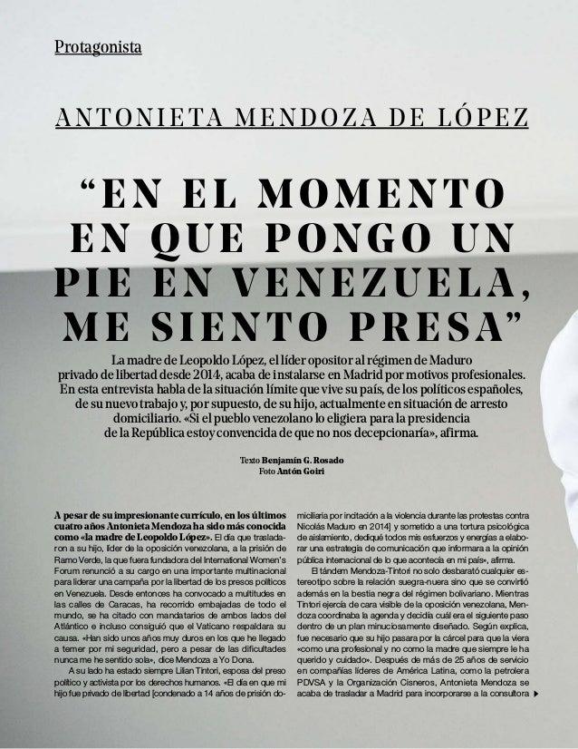 La madre de Leopoldo López, el líder opositor al régimen de Maduro privado de libertad desde 2014, acaba de instalarse en ...