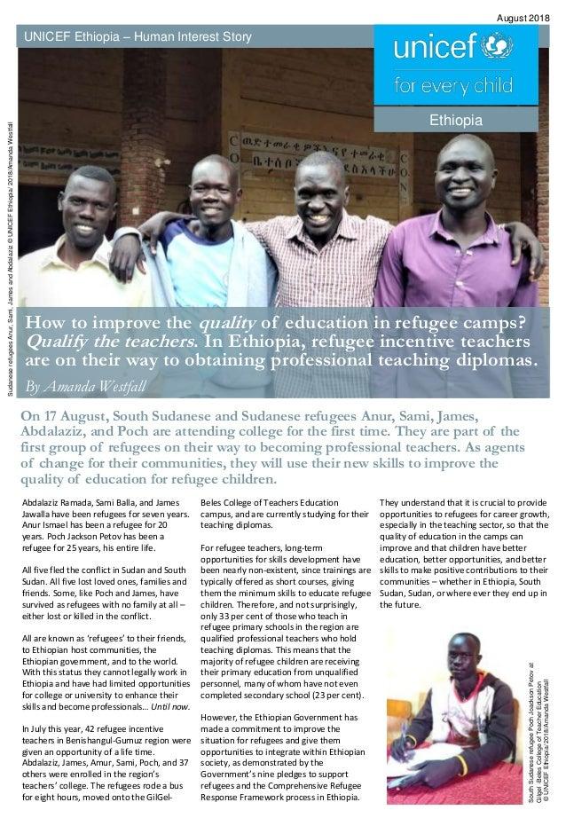UNICEF Ethiopia – Human Interest Story August 2018 Ethiopia SudaneserefugeesAnur,Sami,JamesandAbdalaziz©UNICEFEthiopia/201...