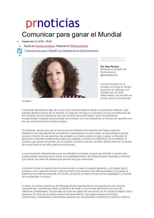 Comunicar para ganar el Mundial  Septiembre 14, 2018 - 09:35  Escrito por Opinión prnoticias Publicado en PRComunicaci...