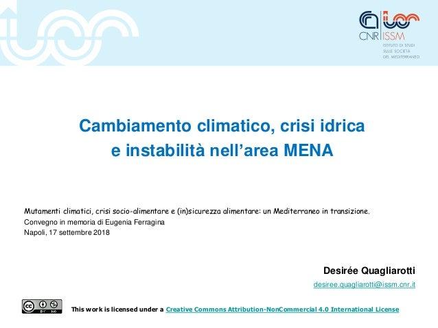 Cambiamento climatico, crisi idrica e instabilità nell'area MENA Mutamenti climatici, crisi socio-alimentare e (in)sicurez...