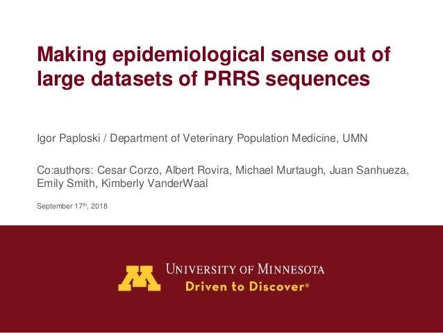 Dr  Igor Paploski - Making Epidemiological Sense Out of