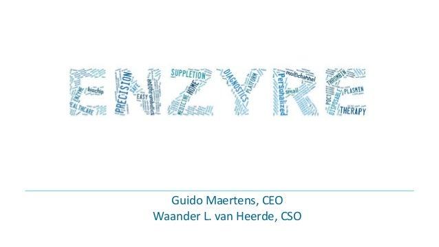 Guido Maertens, CEO Waander L. van Heerde, CSO