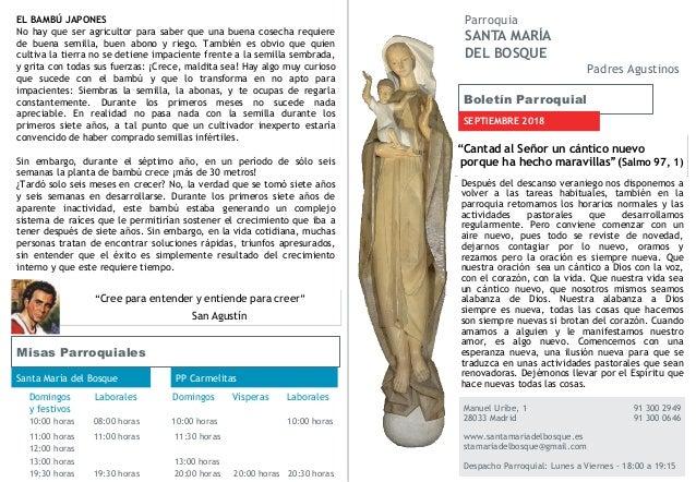 Boletín Parroquial SEPTIEMBRE 2018 Manuel Uribe, 1 91 300 2949 28033 Madrid 91 300 0646 www.santamariadelbosque.es stamari...