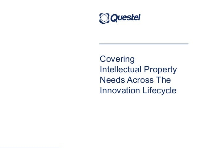 Covering Intellectual Property Needs Across The Innovation Lifecycle
