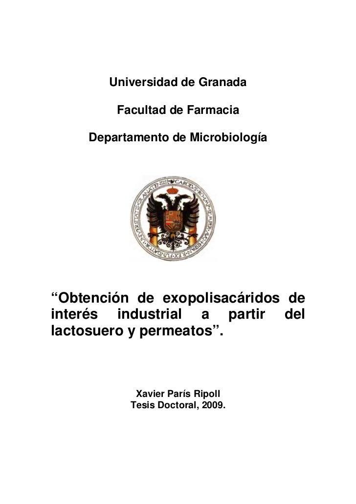 """Universidad de Granada        Facultad de Farmacia    Departamento de Microbiología""""Obtención de exopolisacáridos deinteré..."""