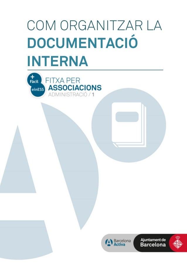 COM ORGANITZAR LA DOCUMENTACIÓ INTERNA
