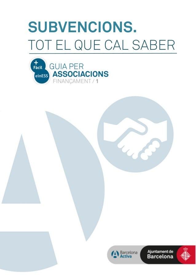 SUBVENCIONS. TOT EL QUE CAL SABER