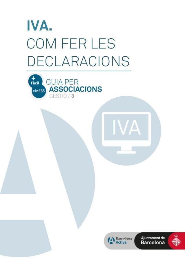 IVA. COM FER LES DECLARACIONS