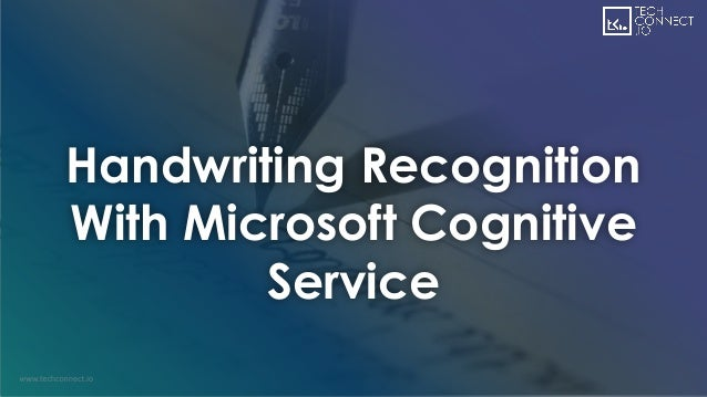 Handwriting Recognition With Microsoft Cognitive Service