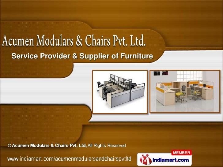 Service Provider & Supplier of Furniture