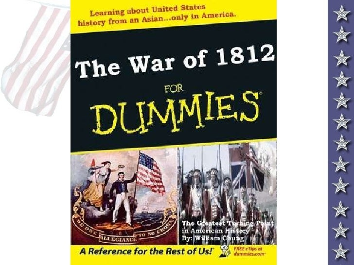 thesis on war of 1812 Causes of the war of 1812 the war of 1812 was fought between the united states and great britain from june 1812 to the spring of 1815 (findling, 15.
