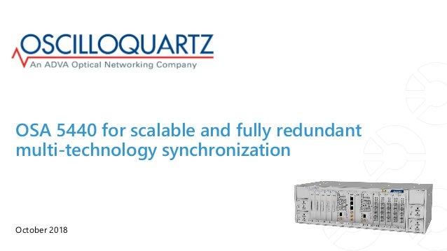 OSA 5440 for scalable and fully redundant multi-technology synchronization October 2018