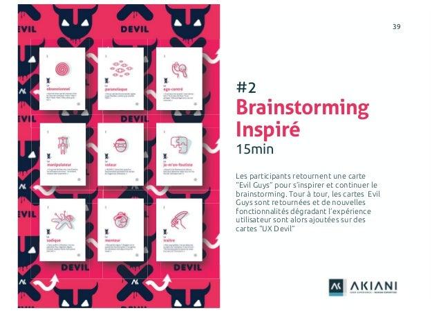 """3939 #2 Brainstorming Inspiré 15min Les participants retournent une carte """"Evil Guys"""" pour s'inspirer et continuer le brai..."""