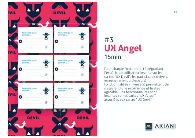 """4646 #3 UX Angel 15min Pour chaque fonctionnalité dégradant l'expérience utilisateur inscrite sur les cartes """"UX Devil"""", l..."""