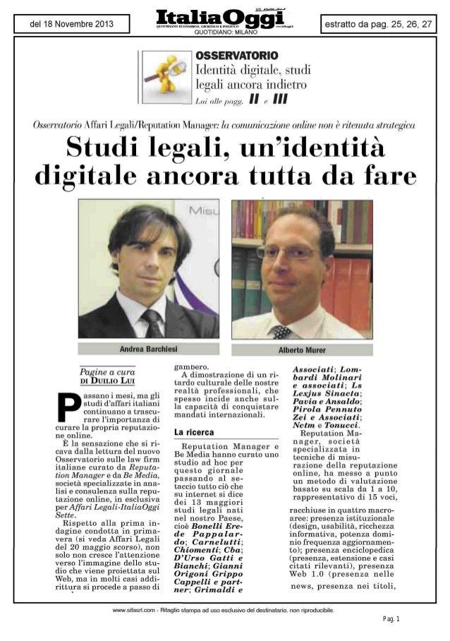 OSSERVATORIO  Identità digitale, studi legali ancora indietro Lui alle pagg.  Il  e  III  Osserva torio Affari LegaliVRepu...