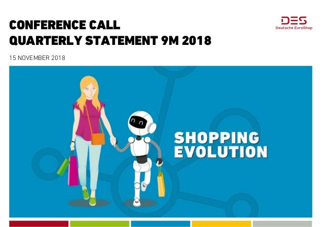 CONFERENCE CALL QUARTERLY STATEMENT 9M 2018 15 NOVEMBER 2018