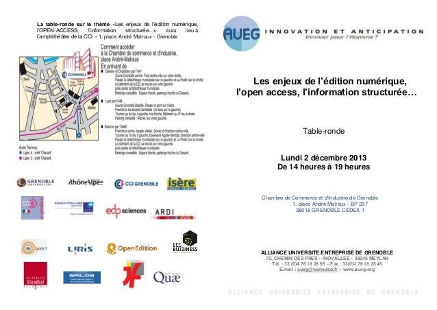 La table-ronde sur le thème «Les enjeux de l'édition numérique, l'OPEN-ACCESS, l'information structurée…» aura lieu à l'am...