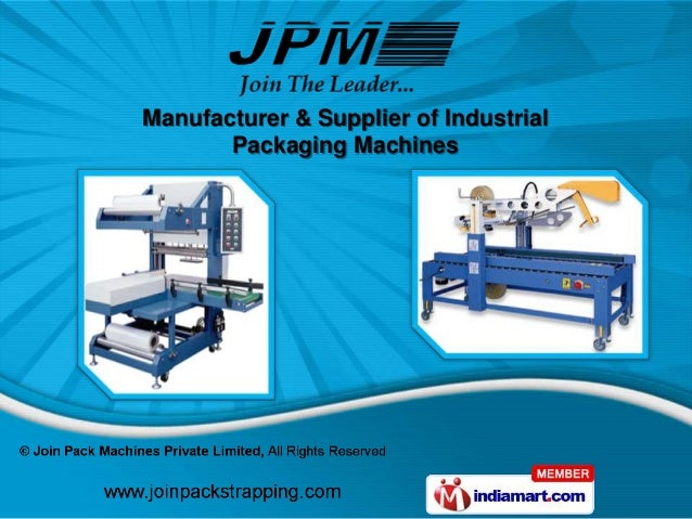 Manufacturer & Supplier of Industrial       Packaging Machines