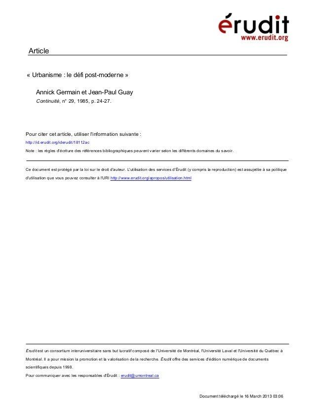 Article«Urbanisme: le défi post-moderne»     Annick Germain et Jean-Paul Guay     Continuité, n° 29, 1985, p. 24-27.Pou...