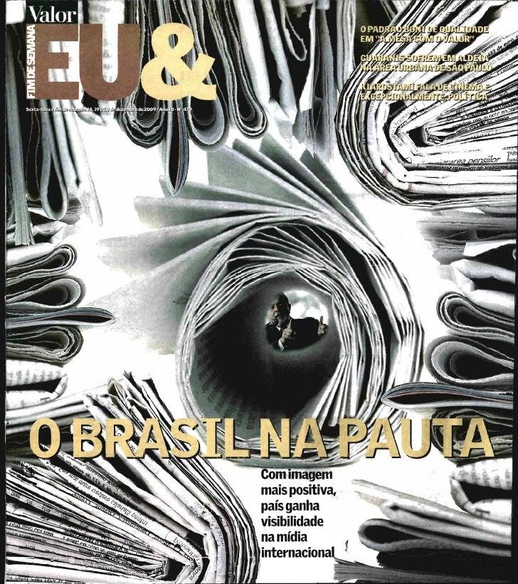 18/12/2009 - Valor Econômico: Brasil em pauta