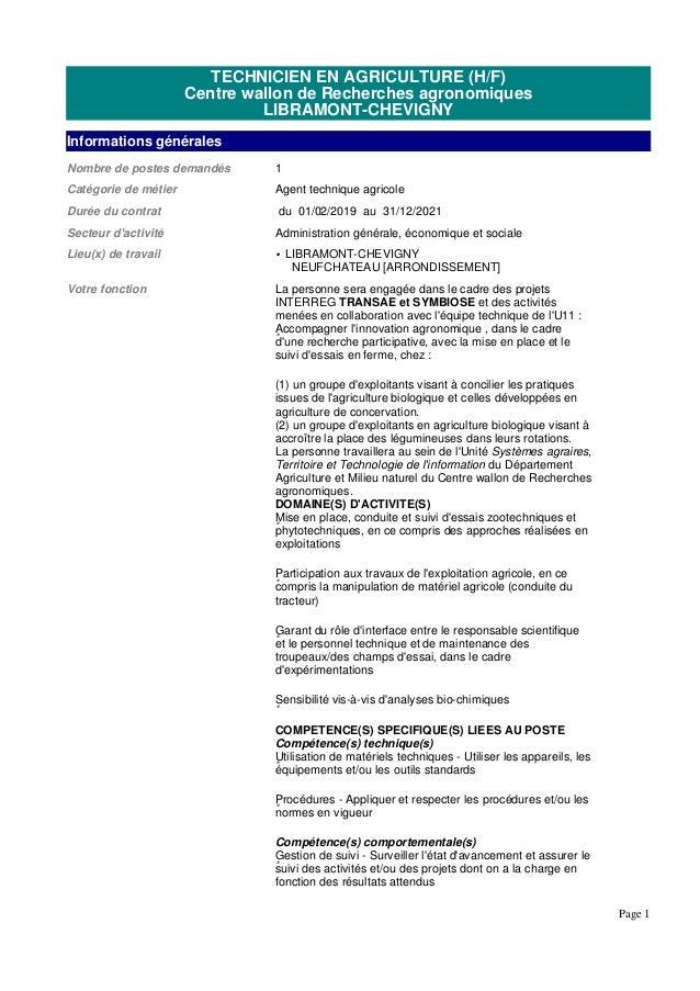 TECHNICIEN EN AGRICULTURE (H/F) Centre wallon de Recherches agronomiques LIBRAMONT-CHEVIGNY Informations générales Nombre ...