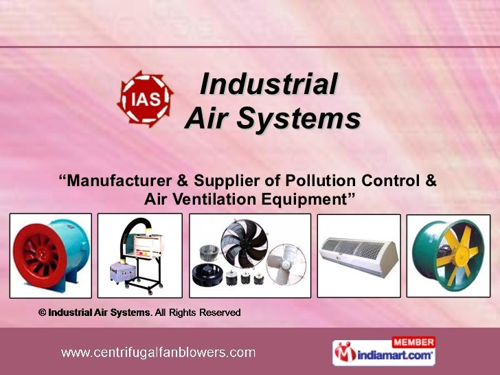 """Industrial  Air Systems """" Manufacturer & Supplier of Pollution Control &  Air Ventilation Equipment"""""""