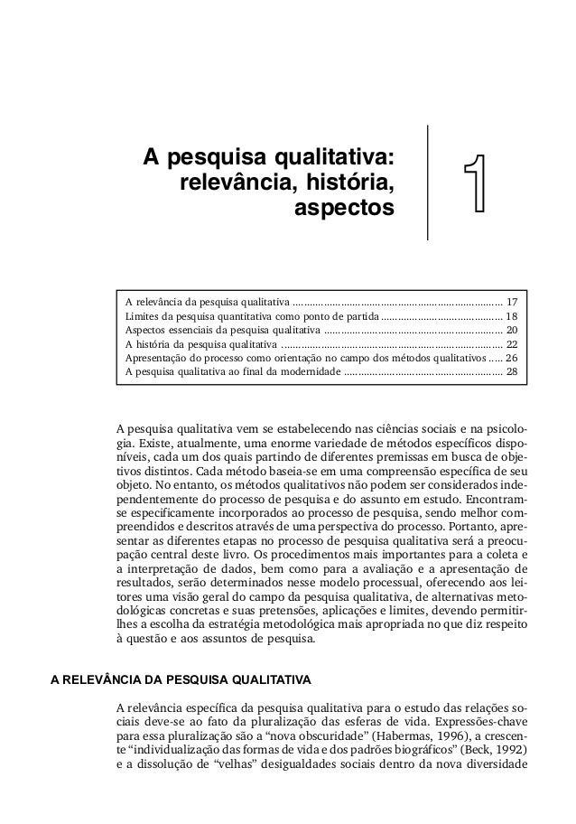 A pesquisa qualitativa vem se estabelecendo nas ciências sociais e na psicolo- gia. Existe, atualmente, uma enorme varieda...