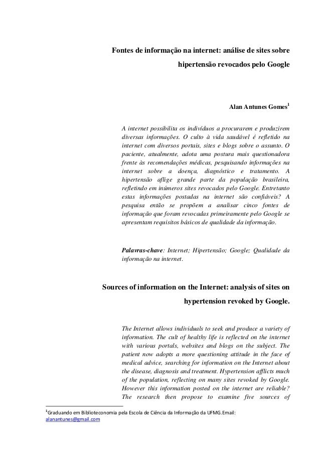 Fontes de informação na internet: análise de sites sobre hipertensão revocados pelo Google Alan Antunes Gomes1 A internet ...