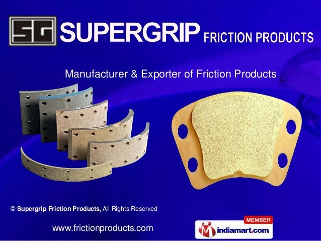 Manufacturer & Exporter of Friction Products© Supergrip Friction Products, All Rights Reserved              www.frictionpr...