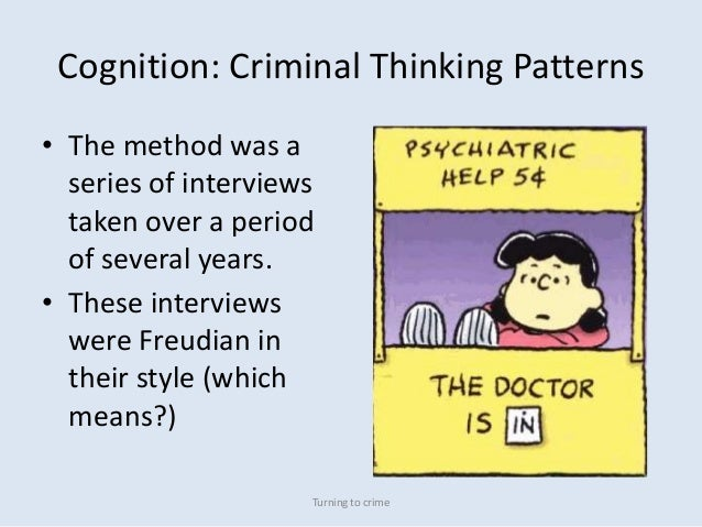 criminal thinking patterns essay Crime pattern definitions for tactical analysis  the shared commonalities make the set of crimes notable and distinct from other criminal  pattern is identified.