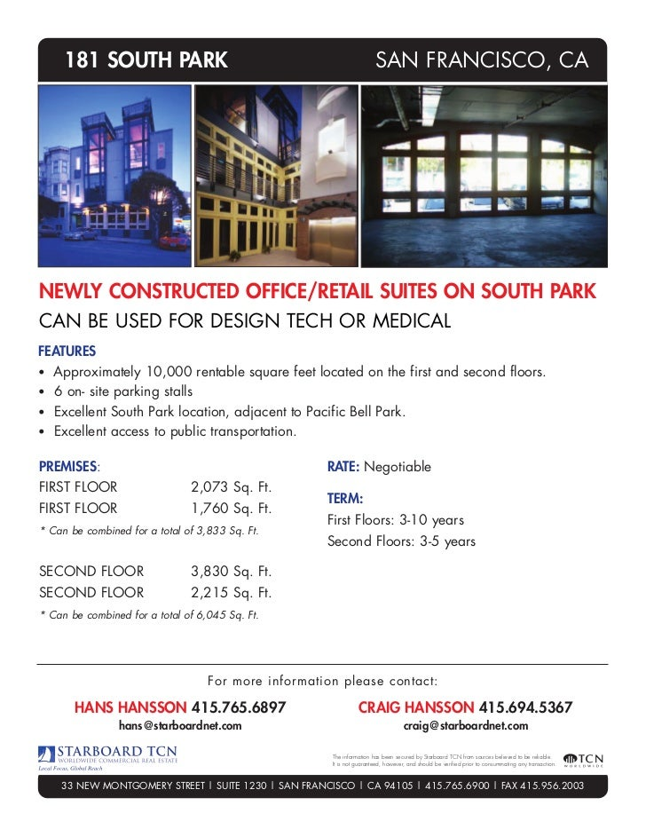 181 SOUTH PARK                                                    SAN FRANCISCO, CANEWLY CONSTRUCTED OFFICE/RETAIL SUITES ...