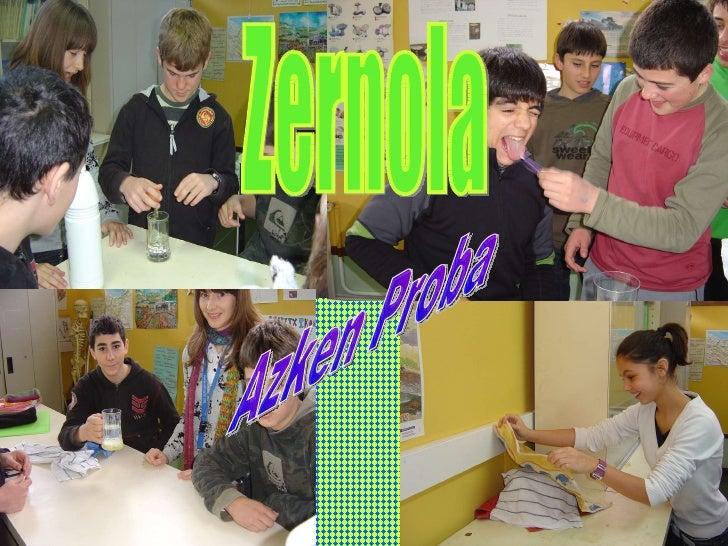 Zernola  Azken Proba