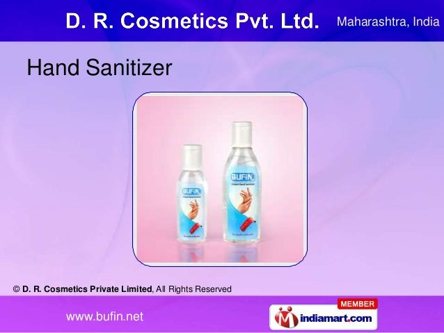 © D. R. Cosmetics Private Limited, All Rights Reserved www.bufin.net Hand Sanitizer Maharashtra, India