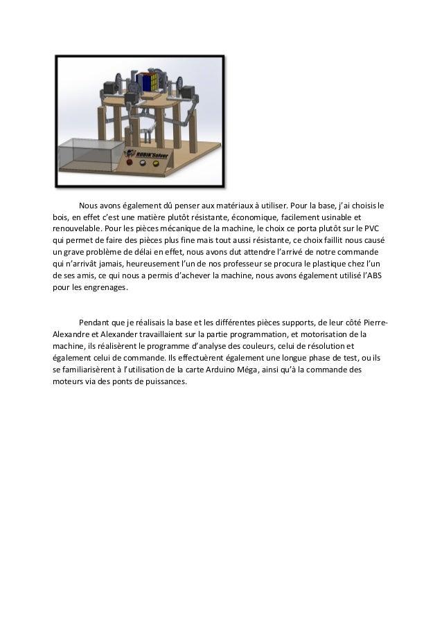 Ma principale participation pendant la phase de fabrication, a été la conception et la  réalisation de la base, des différ...