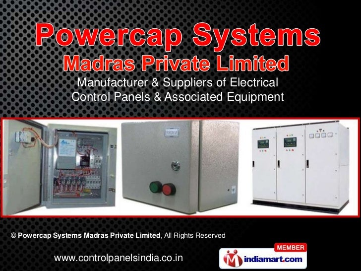 Manufacturer & Suppliers of Electrical                 Control Panels & Associated Equipment© Powercap Systems Madras Priv...